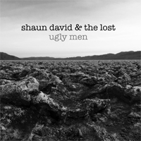 Shaun David and the Lost - Ugly Men - LSR-445
