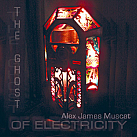 Alex James Muscat - the ghost of electricity