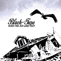 Black-Tape - When The Sun Goes Out