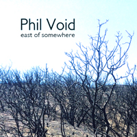 Phil Void - East of Somewhere - LSR-774