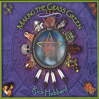 Rich Hubbard - Making the Grass Green